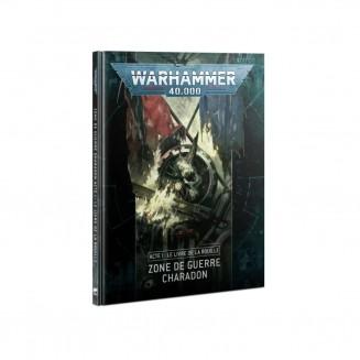 W40K : Warzone Charadon (Acte 1) - Le Livre de la Rouille